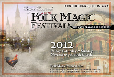 2012 Folk Magic Festival in New Orleans, LA